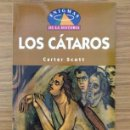 Libros de segunda mano: LOS CÁTAROS DE CARTER SCOTT. Lote 37727395