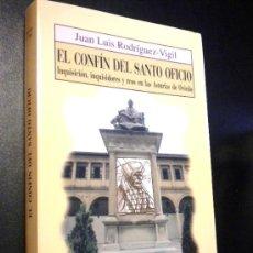 Libros de segunda mano: EL CONFÍN DEL SANTO OFICIO. RODRÍGUEZ-VIGIL RUBIO, JUAN LUIS. Lote 38093437
