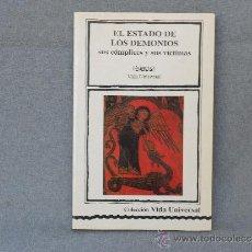 Libros de segunda mano: EL ESTADO DE LOS DEMONIOS. Lote 38308802