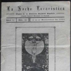 Libros de segunda mano: (4529)CUADERNILLO 21X15 CM,16 PAG,LA NOCHE EUCARISTICA,VALENCIA 1951,. Lote 38371768