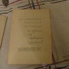 Gebrauchte Bücher - La Universidad pontificia de Comillas en defensa del Catolicismo Español e Hispanoamericano 1925- - 38377296