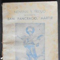 Libros de segunda mano: (1082)LIBRITO 13X9 CM,56 PAG,NOVENA Y TRIDUO A SAN PANCRACIO,BARCELONA 1955,. Lote 38428967
