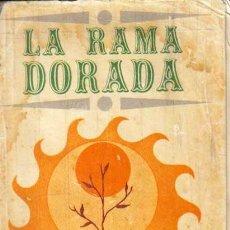 Libros de segunda mano: LA RAMA DORADA TOMO II,JAMES G.FRAZER.EDICION CUBANA 1972. Lote 195067010