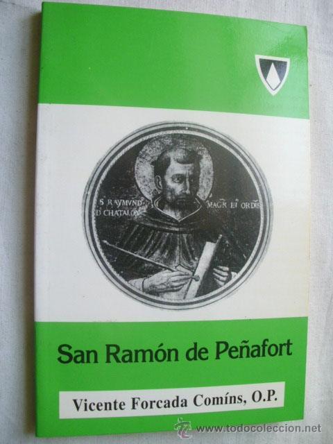 SAN RAMÓN DE PEÑAFORT. FORCADA COMÍNS, VICENTE. 1994 (Libros de Segunda Mano - Religión)