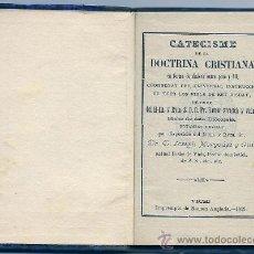 Libros de segunda mano: 4699 -RELIQUIA-CATECISMO DE LA DOCTRINA CRISTIANA- D. FR. RAMON STRAUCH Y VIDAL-IMPR. R.ANGLADA 1892. Lote 38796044
