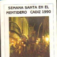 Libros de segunda mano: ITINERARIO SEMANA SANTA. CADIZ, 1990. A-SESANTA-712. Lote 38890545