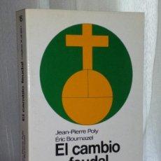 Libros de segunda mano - EL CAMBIO FEUDAL (SIGLOS X AL XII) - 112133519