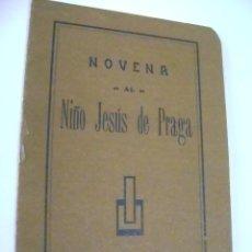 Libros de segunda mano: NOVENA AL NIÑO JESÚS DE PRAGA. CASA MARTÍN, VALLADOLID.. Lote 39186722