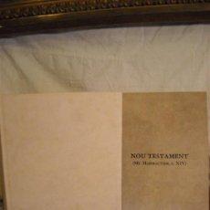 Libros de segunda mano: NOU TESTAMENT(MS.MARMOUTIER, S.XIV) FACSIMIL. Lote 39188837