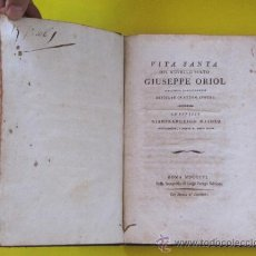 Libros de segunda mano: VITA SANTA DEL NOVELLO BEATO GIUSEPPE ORIOL. G. MASDEU, ROMA 1806 STAMPERIA DI LUIGI PEREGO SALVIONI. Lote 39214081