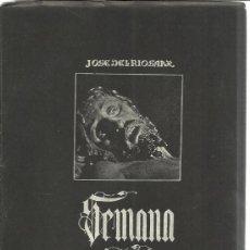 Libros de segunda mano: SEMANA SANTA EN CASTILLA. JOSÉ DEL RÍO SANZ. VALLADOLID. 1948. Lote 39260067