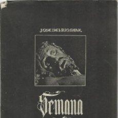 Libros de segunda mano: SEMANA SANTA EN CASTILLA. JOSÉ DEL RÍO SANZ. VALLADOLID. 1948. Lote 39662178