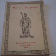 Libros de segunda mano: ANTIGUO GUION DE LA MISA MOZARABE,REANUDADO DESPUES DE LA GUERRA CIVIL,TOLEDO,1940. Lote 183841766