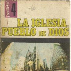 Libros de segunda mano: LA IGLESIA, PUEBLO DE DIOS. EDITORIAL PPC. MADRID. 1972. Lote 39836161