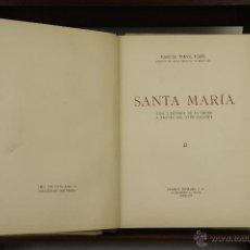Libros de segunda mano: 4017- SANTA MARIA. MANUEL TRENS. EDIT, EUGENIO SUBIRANA. 1954. . Lote 39853833