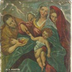 Libros de segunda mano: JESUCRISTO SEGÚN LOS EVANGELIOS. M.A. MARTÍN. J. ZAHONERO. EDITORIAL MARFIL. ALCOY. VALENCIA. 1958. Lote 50000861