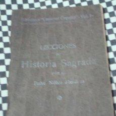 Libros de segunda mano: LECCIONES DE HISTORIA SAGRADA * PADRE NUÑEZ MENDOZA * 10/6/1940 *. Lote 39929027