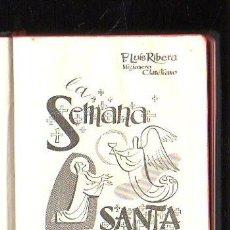 Libros de segunda mano: SEMANA SANTA EN LATINO-CASTELLANO POR P.LUIS RIBERA. EDITORIAL REGINA, 1962. 2º EDICION. Lote 40045042