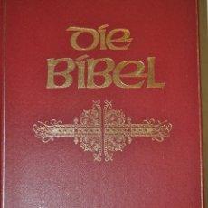 Libros de segunda mano: DÍE BÍBLE. DÍE GANZE HEILIGE SCHRIFT DES ALTEN UND NEUEN TESTAMENTS. RM63569. Lote 40087535