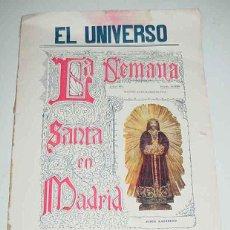 Livros em segunda mão: ANTIGUA REVISTA EL UNIVERSO - LA SEMANA SANTA EN MADRID - MADRID 24 DE MARZO DE 1910 - MUY ILUSTRAD. Lote 52381452