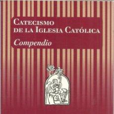 Libros de segunda mano: CATECISMO DE LA IGLESIA CATÓLICA. ASOCIACIÓN DE EDITORES DEL CATECISMO. MADRID. 2005. Lote 40256722
