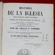 Libros de segunda mano: HISTORIA DE LA IGLESIA POR V. POSTEL-1.863 SIGLO XIX. Lote 40330037