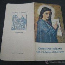 Libros de segunda mano: CATECISMO INFANTIL 1º GRADO DOCTRINA CRISTIANA E HISTORIA SAGRADA 1942. . Lote 40422375