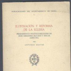 Libros de segunda mano: ILUSTRACIÓN Y REFORMA DE LA IGLESIA, ANTONIO MESTRE, VALENCIA 1968, RÚSTICA, 510PÁGS, 17X25CM. Lote 40634058