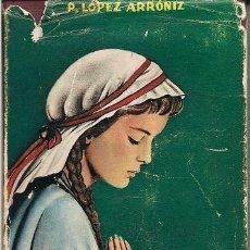 Libros de segunda mano: ¡ÍNTIMAS…! (LÓPEZ ARRÓNIZ). Lote 40664897