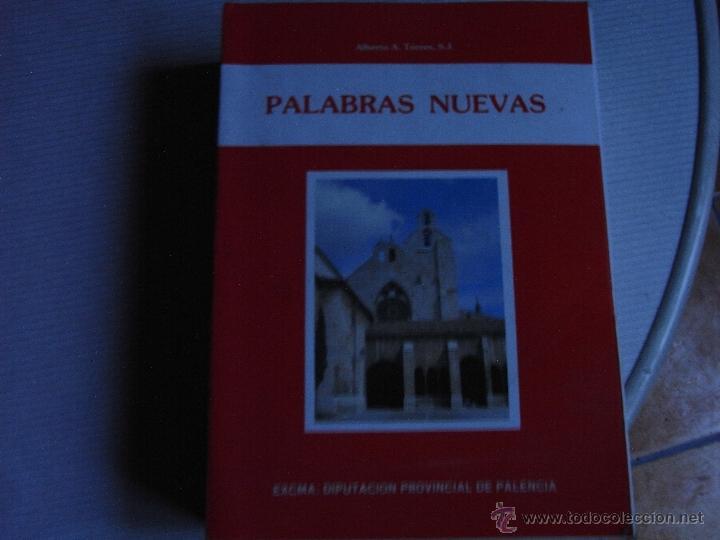 PALABRAS NUEVAS. ALBERTO A. TORRES, S.J. (Libros de Segunda Mano - Religión)