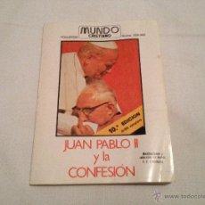 Libros de segunda mano: LIBRO JUAN PABLO II Y LA CONFESION. 1982. Lote 40776070