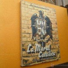 Libros de segunda mano: LA MORAL CATOLICA 5º CURSO. Lote 40842825