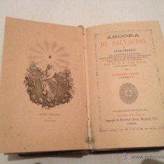 Libros de segunda mano: ANCORA DE SALVACION O DEVOCIONARIO. AÑO 1889 !!VER FOTOS!!. Lote 139834649