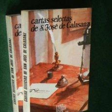 Libros de segunda mano: CARTAS SELECTAS DE S.JOSE DE CALASANZ, DE GINER, RODENAS, ASIAIN, LECEA, BANDRES, 2 VOLÚMENES. Lote 40936320