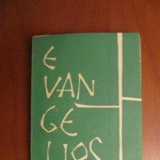 Livres d'occasion: EVANGELIOS. VERSIÓN ESPAÑOLA DEL TEXTO ORIGINAL GRIEGO POR AFEBE. 1964. Lote 41012740