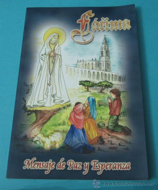 FÁTIMA, MENSAJE DE PAZ Y ESPERANZA (Libros de Segunda Mano - Religión)