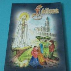 Libros de segunda mano: FÁTIMA, MENSAJE DE PAZ Y ESPERANZA. Lote 41027009