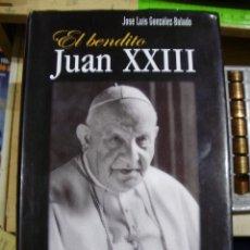 Libros de segunda mano - JUAN XXIII, EL BENDITO (Madrid 2003) - 41182638