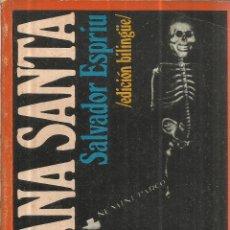 Libros de segunda mano: SEMANA SANTA. SALVADOR ESPRIU. PENÍNSULA. BARCELONA. 1972. Lote 41711226