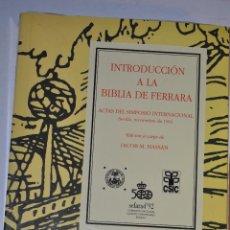 Libros de segunda mano: INTRODUCCIÓN A LA BIBLIA DE FERRARA. IACOB M. HASSÁN (EDI.), ÁNGEL BERENGUER AMADOR (COLB.)RM64376. Lote 41334892
