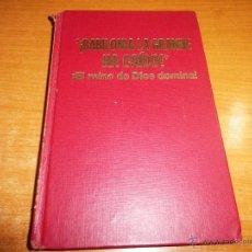 Libros de segunda mano: BABILONIA LA GRANDE HA CAIDO EL REINO DE DIOS DOMINA LIBRO TESTIGOS DE JEHOVA WATCHTOWER AÑO 1972. Lote 166168129