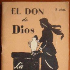 Libros de segunda mano: VV.AA. EL DON DE DIOS. LA GRACIA. EDITORIAL SAL TERRAE. SANTANDER, 1960.. Lote 41516122