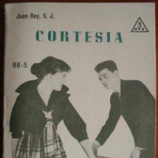 Libros de segunda mano: REY, J. - CORTESÍA. EDITORIAL SAL TERRAE. FOLLETOS 88-S. SANTANDER, 1962.. Lote 41516295