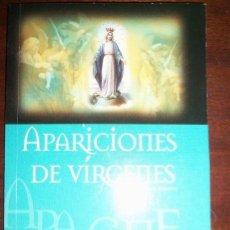 Libros de segunda mano: APARICIONES DE VIRGENES, POR NADHIR - ARGENTINA - 2004 - RARO!!. Lote 41562294