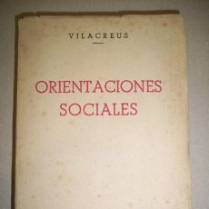 Libros de segunda mano: VILA CREUS, PEDRO. ORIENTACIONES SOCIALES. Lote 41576161