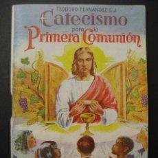 Libros de segunda mano: CATECISMO PRIMERA COMUNION. POR TEODORO FERNANDEZ. CARACAS, VENEZUELA. Lote 41599657