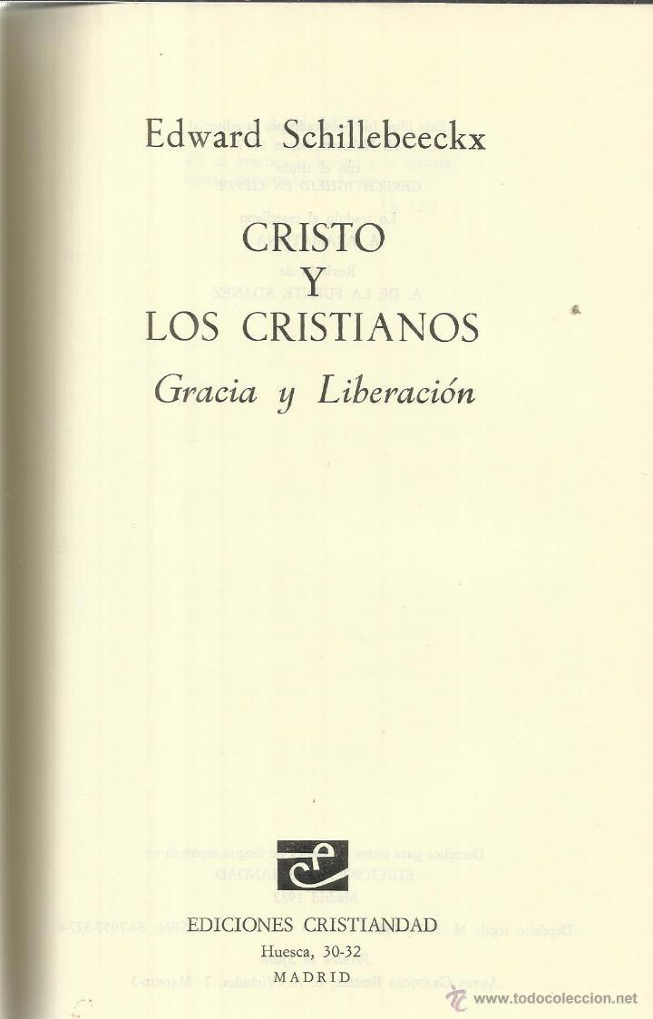 CRISTO Y LOS CRISTIANOS. EDWARD SCHILLEBEECKX. EDICIONES CRISTIANDAD. MADRID. 1982 (Libros de Segunda Mano - Religión)