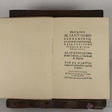 Libros de segunda mano: D-158. ELOGIOS AL SANTISIMO SACRAMENTO. IM. ANTONIO PEREZ GOMEZ. 1952. . Lote 42052846
