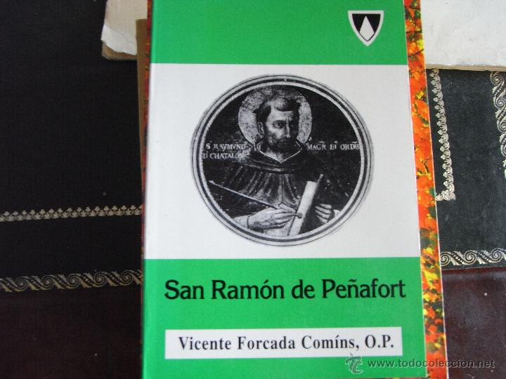 SAN RAMÓN DE PEÑAFORT. VICENTE FORCADA COMINS, O.P. (Libros de Segunda Mano - Religión)