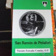 Libros de segunda mano: SAN RAMÓN DE PEÑAFORT. VICENTE FORCADA COMINS, O.P.. Lote 42145189